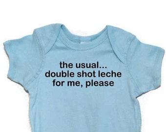 Funny Baby Bodysuit Double Shot Leche -La Leche League Inspired Humorous Text