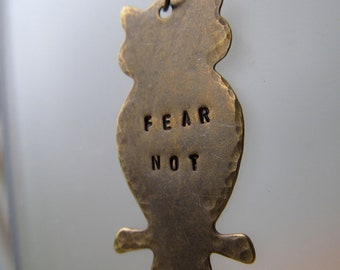 Hand Stamped Inspirational - Owl Necklace - Fear Not