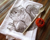 Tea Towel - Screen Printed Flour Sack Towel  - Eco Friendly Kitchen Towel - Absorbent Dish Towel - Woodland Squirrel - Classic Flour Sack