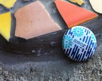 Amor - Spanish Language Pinback Button, Magnet, Zipper Pull, Mirror, Bottle Opener, or Ornament