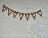 SALE DREAM Hessian Burlap Nursery Baby Children Celebration Engagement Wedding Party Banner Bunting Decoration