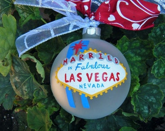 Married in Las Vegas Ornament - Personalized Wedding - Handpainted Glass Ball Ornament, Just Married Gift, Destination Wedding, Wedding Gift
