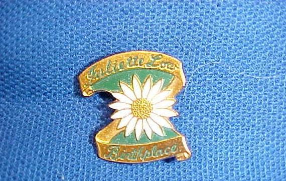 Vintage Girl Scout  Scout Juliette Lowe Birthplace  Pin Brooch 1960's