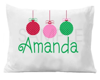 Christmas Ornaments PillowCase , Christmas Ornaments Personalized Pillow Case Boys or Girls