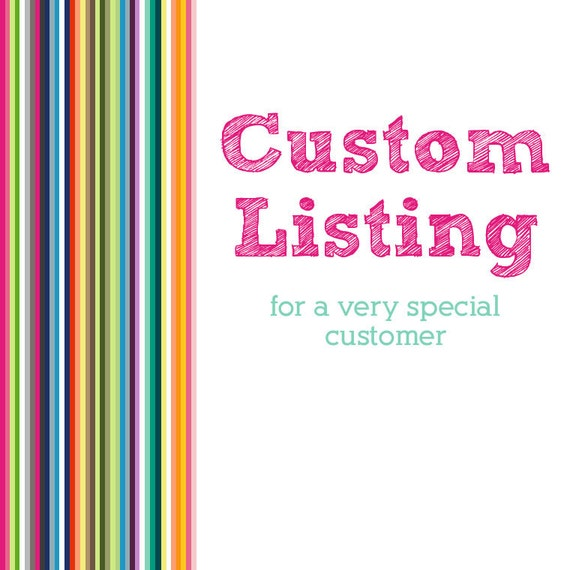 Custom Listing for Nicola