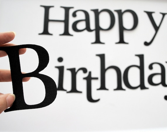 Die Cut Letters, Happy Birthday, BLACK Die cut letters for Banner (3.5 inches tall)  A201