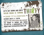 Down & DIRTy. The DIRTy Thirty. 30th Birthday Party Invite Surprise Optional. Customized by Tipsy Graphics