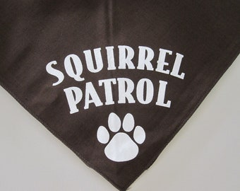 Squirrel patrol doggy bandanna, Red,Green and brown available specify color choice please