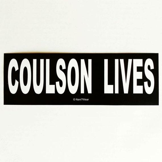 Avengers Bumper Sticker: Coulson Lives