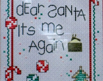 Dear Santa Its Me Again - Cross Stitch Chart and Charm from Post Stitches