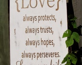Love always protects, trusts, perseveres,19x11 size, 1 Corinthians 13:7-8  - Wood Sign, Rustic, Vintage,Wedding, Anniversary, Love