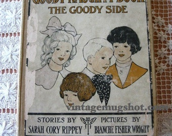 GOODY NAUGHTY Hardcover Book 1913 Two Sided Book Sarah Cory Rippey