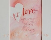 Love quotation,  cream heart, ORIGINAL calligraphy, 5x7, red. orange.