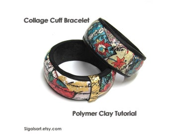 Polymer Clay PDF tutorial - Collage Cuff Bracelet