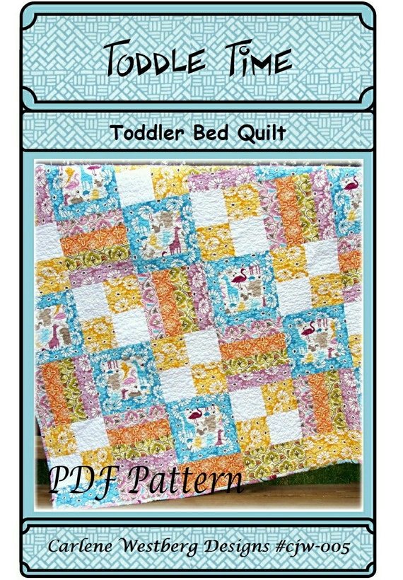 PDF Quilt Pattern Toddle Time Toddler Bed Quilt By