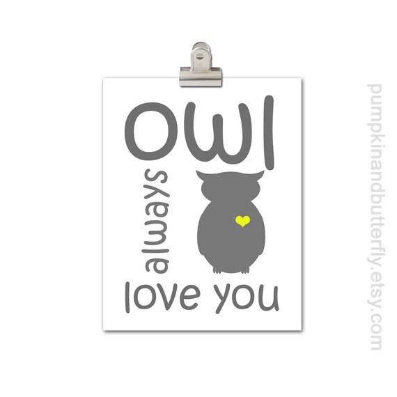 Owl Always Love You, Home Digital Art, Love Print, Kids Decor, Nursery Decor, Modern Nursery, Kids Wall Art, Owl Print, Woodland Nursery Art