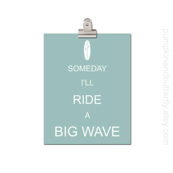 Kids Modern Art Print, Home and Living, Modern Nursery, Kids Art and Decor, Surfer, Ocean, Surf Theme, Someday I'll Ride A Big Wave