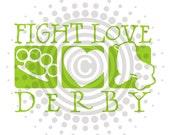 Fight Love Derby - Vinyl Decal Sticker