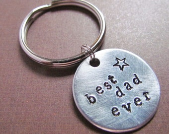 Hand Stamped Key Chain With Brushed Aluminum Charm Tag Best Dad Ever Custom Made Personalized