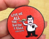 Ron Swanson industrial strength magnet