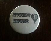 "Modest Mouse 1.5"" Pinback Button"