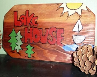 "Lake House Sign 7.5"" x 12.5"""