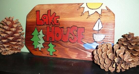 "Lake House Sign 7.5"" x 12.5"""