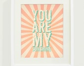 You Are My Sunshine Typography Art Print // 8x10