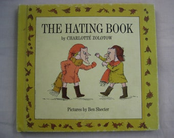 The Hating Book by Charlotte Zolotow 1969