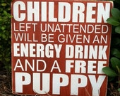 "CHILDREN FREE PUPPY - Wood Sign - Hand Painted and Distressed 11""x11"""