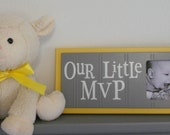 Gray Yellow Nursery Decor - Baby Boy Nursery Sports Photo Frame with Grey Sign - OUR LITTLE MVP
