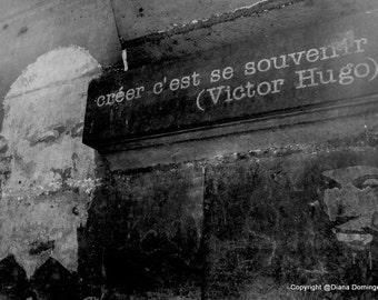 Victor Hugo Quotes, Paris Photography, Victor Hugo Souvenir,  Black and White Photography,  Fine Art Print Photography