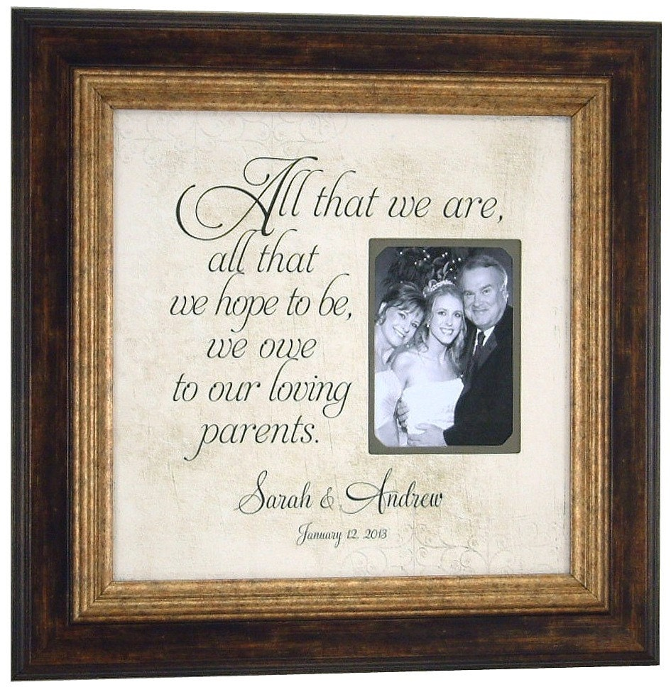 mother of the groom wedding gift sign frame all that we are parents