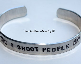 I SHOOT PEOPLE - Photography Cuff - Hand Stamped Cuff Bracelet - Photography Joke - Photography Jewelry - Photographer Gift - Non Tarnish