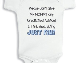 Don't give mommy unsolicited advice personalized baby bodysuit