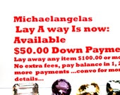 CUSTOM ORDER for J.D.J - Michaelangelas Lay - A - Way, stretch pay, deposit, down payment, payment plan, no added fees money back guarantee
