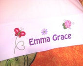 Custom pillowcase, just for the girly girl