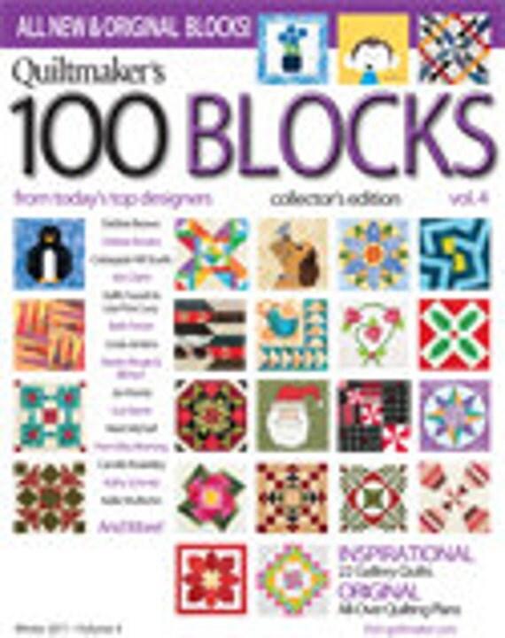 Quiltmaker's 100 Blocks Volume 4, Collector's Edition Magazine, Winter 2011