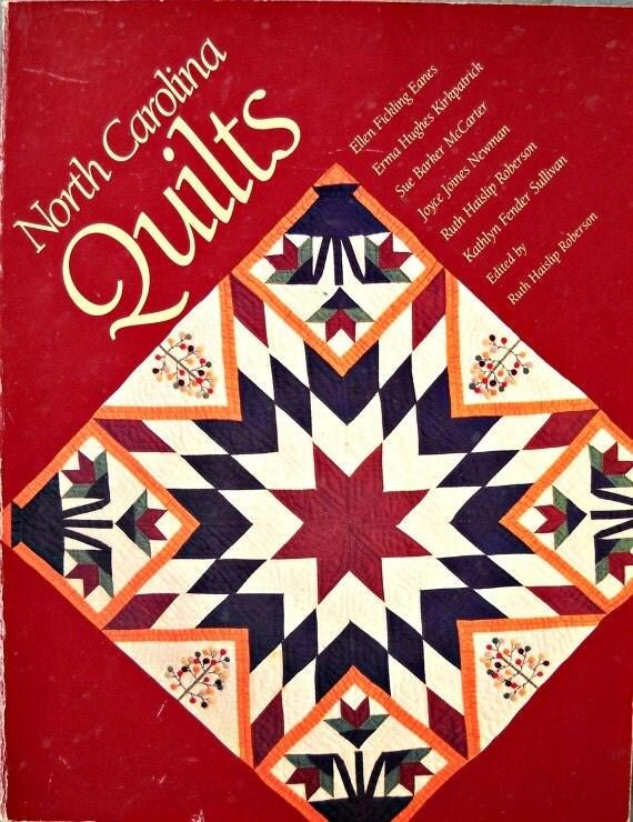North Carolina Quilts edited by Ruth Haislip Roberson