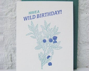 Letterpress Birthday Card - Happy Birthday - Wild Birthday - Wild Blueberries - Nature lover - outdoors - green - blue - natural - hiking