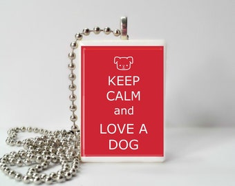 Keep Calm And Love A Dog Game Tile Pendant Necklace