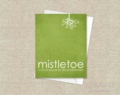 Christmas Greeting Card Mistletoe is Not an Excuse for Sexual Harrassment - Green Funny Christmas Card