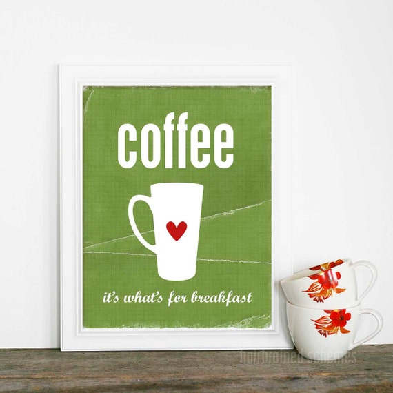 Digital Art Typography Poster Print Coffee for Breakfast Distressed Leaf Green Coffee Cup Print Red Heart
