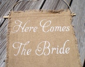 Here Comes The Bride Sign ring bearer flower girl Burlap Wedding Sign Photo Prop decoration Rustic woodland
