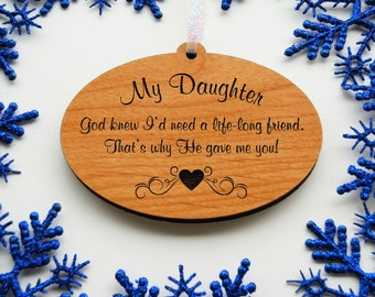 Daughter Ornament, My Daughter My Friend, Wood Ornament, Gift for Daughter