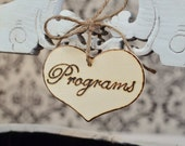 """Rustic Wedding """"Programs"""" Sign  for Your Rustic, Country, Shabby Chic Wedding"""