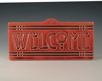 Welcome Tile - Arts & Crafts Mission Craftsman Style - Burnt Red Glaze