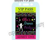 Dance Party  VIP girls CUstOM  Digital  Lanyard Badge Inserts  Personalized PRINTABLE