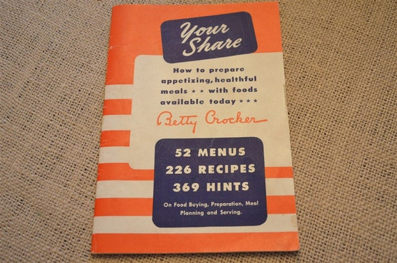 1943 Betty Crocker Wartime Rationing Menus Recipes Hints