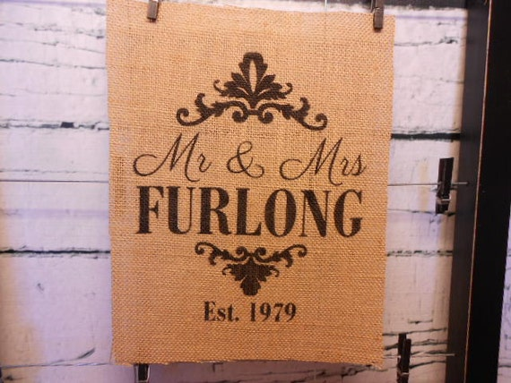 "Burlap sign - wedding gift - decor with ""Mr"" and ""Mrs"",  personalized last name, est date - Burlap piece only - frame and mat not included"